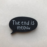 "Значок ""The end is meow"", МСВ 07"